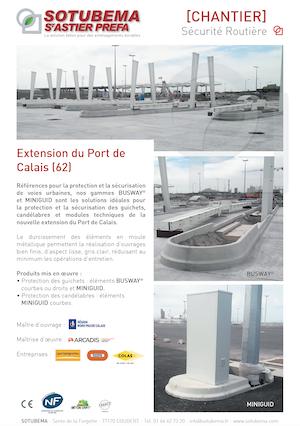 Chantier extension du Port de Calais - Sécurisation de voies, gammes BUSWAY et MINIGUID - SOTUBEMA