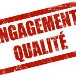 Un respect de nos engagements qualité